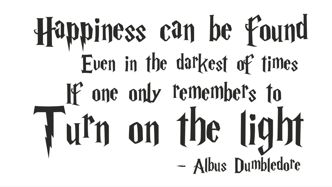 Albus Dumbledore Happiness Quote
