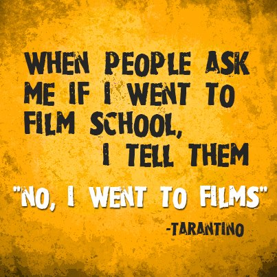 When People Ask Me If I Went To Film School Tarantino.jpg-large