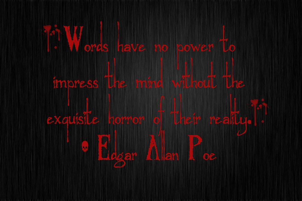 words have no power to impress the mind edgar allan poe1 - English Literature Competition May 2014