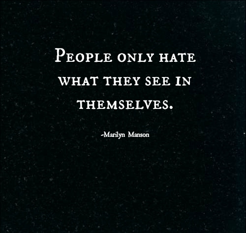 marilyn manson people only hate what they see in themselves
