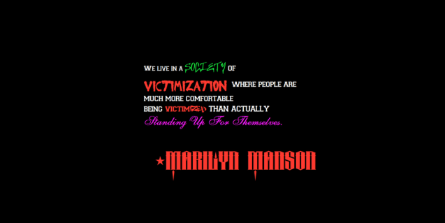 marilyn manson victimization quote
