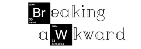 breakingawkward3