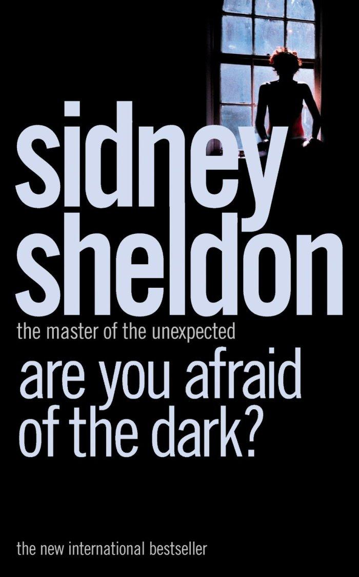 are you afraid of the dark sidney sheldon