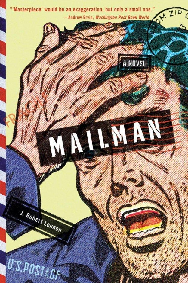 j robert lennon the mailman cover