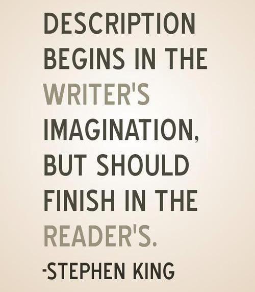 description begins in the writer's imagination