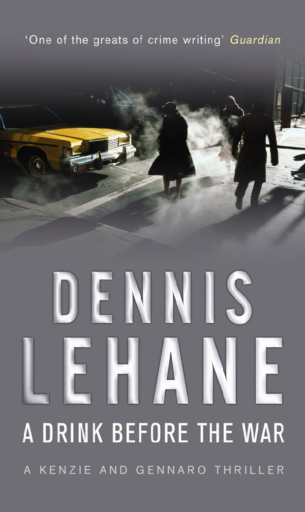 a drink before the war dennis lehane cover