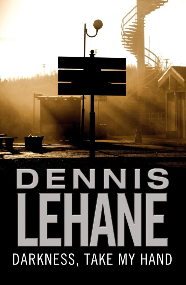 darkness, take my hand dennis lehane cover