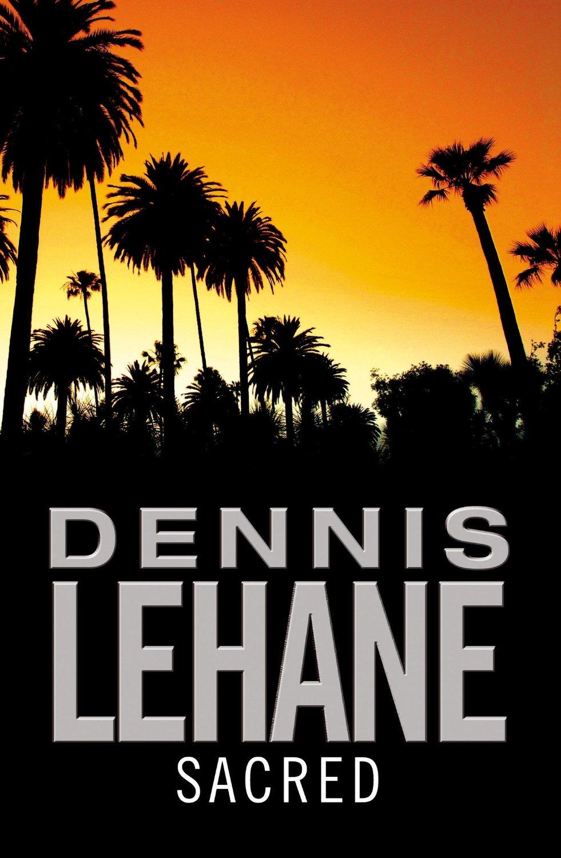 dennis lehane sacred cover