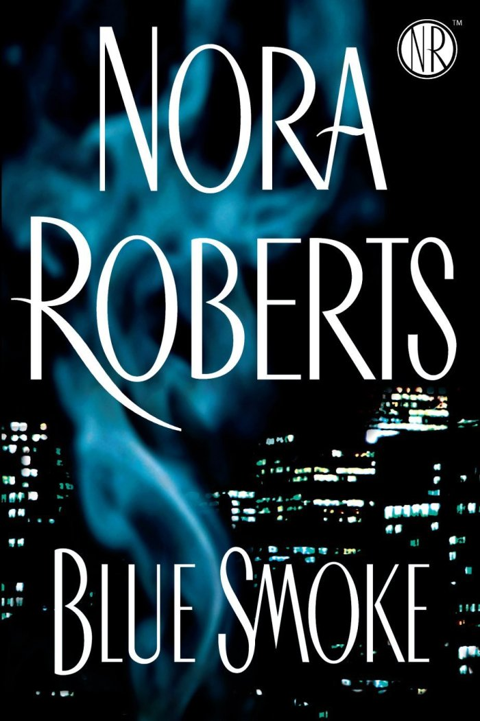 nora roberts blue smoke cover