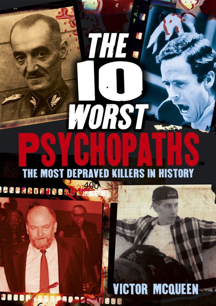 the 10 worst psychopaths victor mcqueen