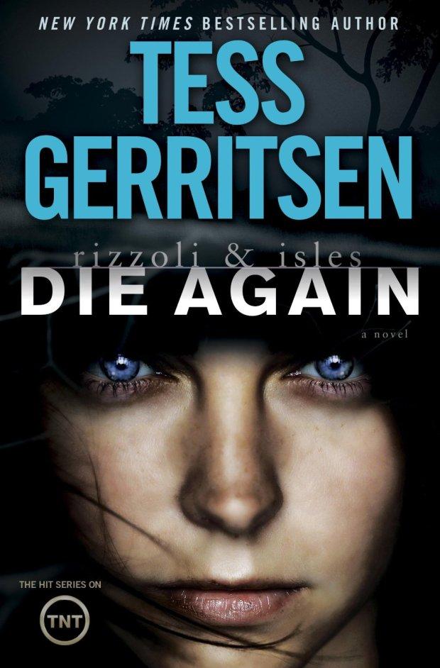 Die-Again-by-Tess-Gerritsen